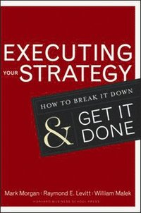 Executing Your Strategy (inbunden)