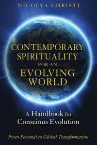 Contemporary Spirituality for an Evolving World (h�ftad)