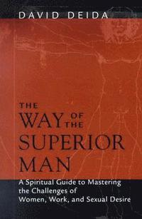 Way of the Superior Man (h�ftad)