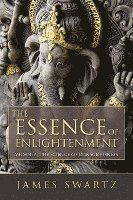 The Essence of Enlightenment: Vedanta, the Science of Consciousness (h�ftad)