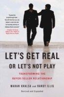 Let's Get Real or Let's Not Play (inbunden)