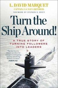 Turn the Ship Around! (inbunden)