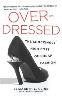 Overdressed: The Shockingly High Cost of Cheap Fashion (h�ftad)
