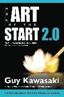 The Art of the Start 2.0: The Time-Tested, Battle-Hardened Guide for Anyone Starting Anything (inbunden)