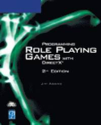 Programming Role Playing Games with DirectX Book/CD Package 2nd Edition