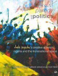 Art, Parody, and Politics (h�ftad)