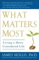 What Matters Most (h�ftad)