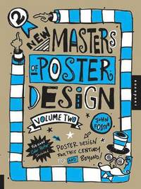 New Masters of Poster Design: Volume two (h�ftad)