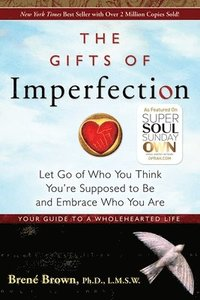 The Gifts of Imperfection (h�ftad)