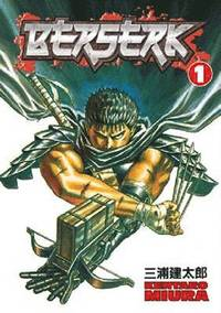 Berserk: Volume 1: Black Swordsman