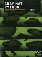Gray Hat Python: Python Programming for Hackers and Reverse Engineers (häftad)