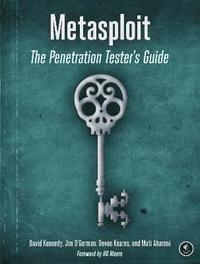 Metasploit: The Penetration Tester's Guide (h�ftad)