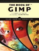 The Book of GIMP: A Complete Guide to Nearly Everything (h�ftad)