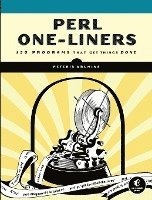 Perl One-Liners: 130 Programs That Get Things Done (h�ftad)