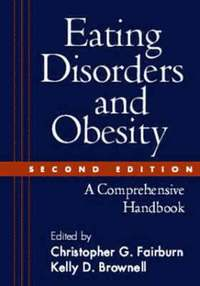 Eating Disorders And Obesity (h�ftad)
