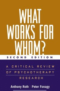 What Works for Whom? (h�ftad)