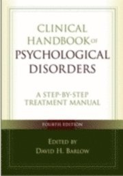 Clinical Handbook of Psychological Disorders (inbunden)