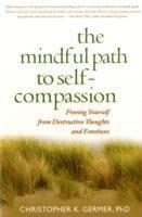 The Mindful Path to Self-compassion (h�ftad)