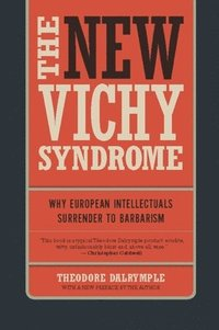 The New Vichy Syndrome (h�ftad)