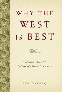Why the West is Best (inbunden)