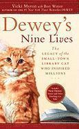 Dewey's Nine Lives: The Legacy of the Small-Town Library Cat Who Inspired Millions (pocket)