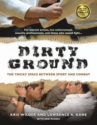 Dirty Ground (h�ftad)