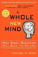 A Whole New Mind (h�ftad)