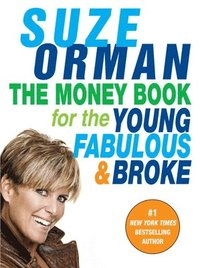 The Money Book for the Young, Fabulous & Broke (h�ftad)