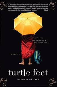 Turtle Feet: The Making and Unmaking of a Buddhist Monk (inbunden)