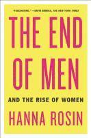 The End of Men: And the Rise of Women (h�ftad)