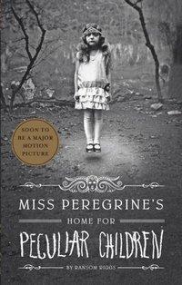 Miss Peregrine's Home for Peculiar Children (e-bok)
