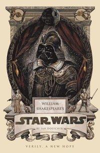 William Shakespeare's Star Wars (h�ftad)