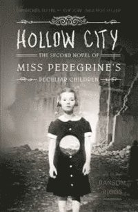 Hollow City (inbunden)