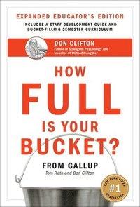 How Full Is Your Bucket? (inbunden)