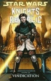 Star Wars: Knights of the Old Republic, Volume 6: Vindication (h�ftad)
