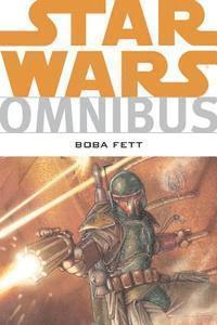 Star Wars Omnibus: Boba Fett (h�ftad)