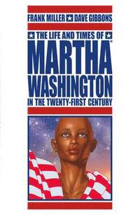The Life and Times of Martha Washington in the Twenty-first Century (h�ftad)