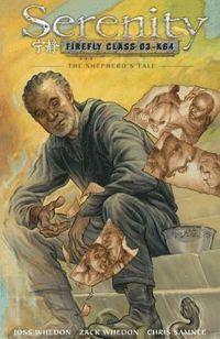 Serenity: Volume 3 Shepherd's Tale (inbunden)
