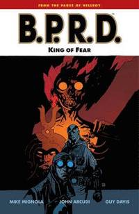 B.P.R.D.: Volume 14 King of Fear (h�ftad)