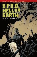 B.P.R.D. Hell on Earth: Volume 1 New World (h�ftad)