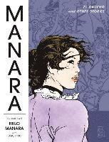 Manara Library Volume 2: El Gaucho and Other Stories (h�ftad)