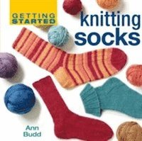 Getting Started Knitting Socks (inbunden)