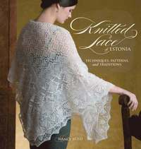 Knitted Lace of Estonia (h�ftad)