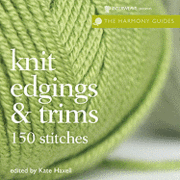 Harmony Guides: Knit Edgings & Trims (inbunden)