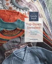 The Knitter's Handy Book of Top-Down Sweaters (inbunden)