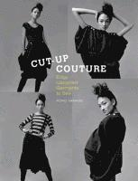 Cut-Up Couture: Edgy Upcycled Garments to Sew (h�ftad)