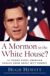 A Mormon in the White House? (inbunden)