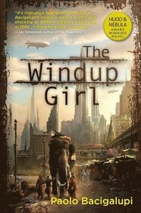 Windup Girl (h�ftad)