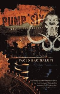 Pump Six and Other Stories (h�ftad)