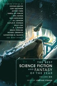 The Best Science Fiction and Fantasy of the Year: Volume 6 (h�ftad)